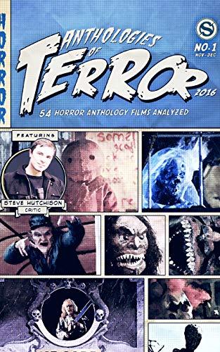 Anthologies of Terror 2016: 54 Horror Anthology Films Analyzed (English Edition)