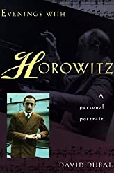 Evenings With Horowitz: A Personal Portrait by David Dubal (1994-06-02)
