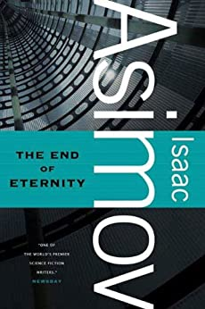 The End of Eternity de [Asimov, Isaac]