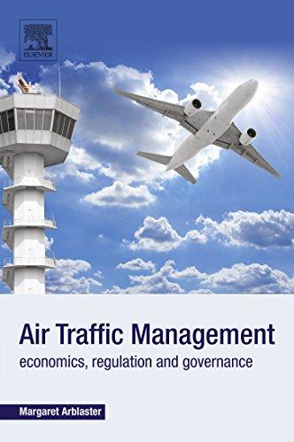 Air Traffic Management: Economics, Regulation and Governance (English Edition) -
