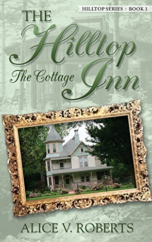 The Hilltop Inn ... The Cottage -