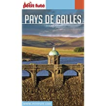 PAYS DE GALLES 2017 Petit Futé (Country Guide)