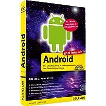 Jetzt lerne ich Android - Jetzt lerne ich Android. Der schnelle Einstieg in die Programmierung und Entwicklungsumgebung: Der schnelle Einstieg in die ... 3 Monaten Gratiszugang zu MyProgrammingLab