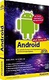 Jetzt lerne ich Android - Jetzt lerne ich Android. Der schnelle Einstieg in die Programmierung und Entwicklungsumgebung: Der schnelle Einstieg in die 3 Monaten Gratiszugang zu MyProgrammingLab