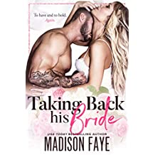 Taking Back His Bride (English Edition)