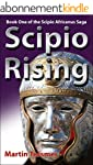 Scipio Rising: Book One of the Scipio...
