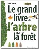 Image de Le grand livre de l'arbre et de la forêt