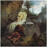 Songtexte von Get Well Soon - Love