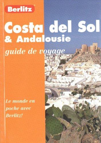 COSTA DEL SOL ET ANDALOUSIE. Edition révisée en 1998