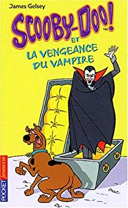 """Afficher """"Scooby-Doo ! n° 4 Scooby-Doo et la vengeance du vampire"""""""