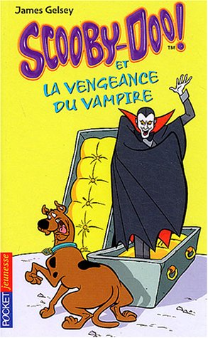 Scooby-Doo ! n° 4 Scooby-Doo et la vengeance du vampire