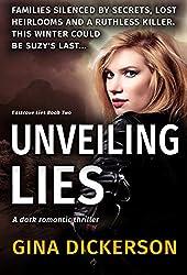 Unveiling Lies: A Dark Romantic Thriller (Eastcove Lies Book 2)
