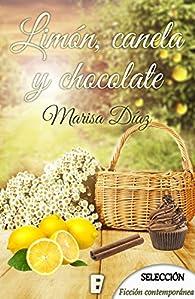 Limón, canela y chocolate par Marisa Díaz