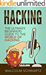 Hacking: The Ultimate Beginners Guide...