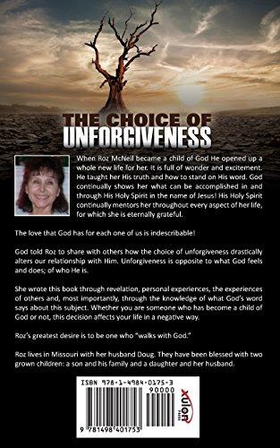 The Choice of Unforgiveness