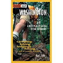 Inside Out Washington: A Best Places Guide to the Outdoors