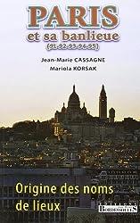 Origine des noms de Paris et sa banlieue (91-92-93-94-95)