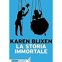 La storia immortale (Italian Edition)