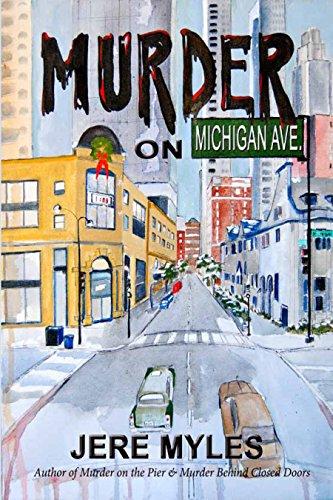 Murder on Michigan Avenue: Book 3 in the Murder Series (English Edition)