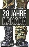 '28 Jahre danach: Roman' von 'Skara Daniell'