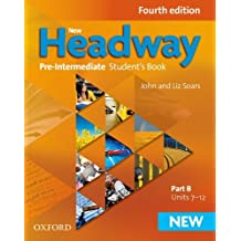 New Headway: Pre-Intermediate: Student's Book B