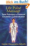 Life Pulse Massage: Taoist Techniques...