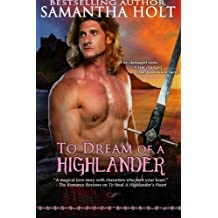 To Dream of a Highlander (Highland Fae Chronicles) (Volume 2) by Samantha Holt (2014-08-31)