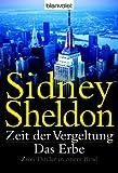 Zeit der Vergeltung Das Erbe: Zwei Thriller in einem Band - Sidney Sheldon