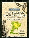 Das schwarze Auge (DSA) Von Brabak Nach Grangor - Das Aventurische Kartenwerk 1: Südaventurien
