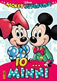 MIckey Superstar - Io e...Minnie