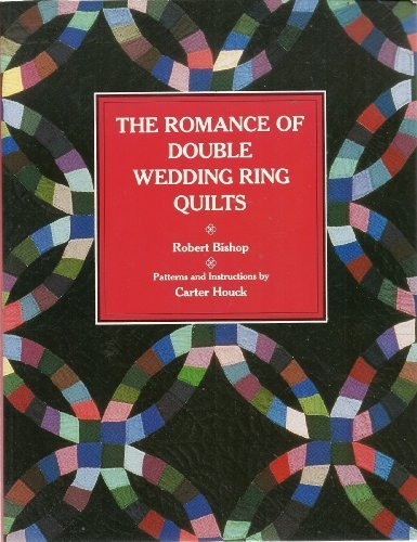 The Romance of the Double Wedding Ring Quilt