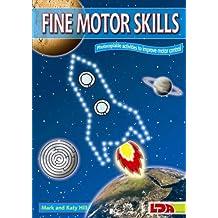 Fine Motor Skills: Photocopiable Activities to Improve Motor Control