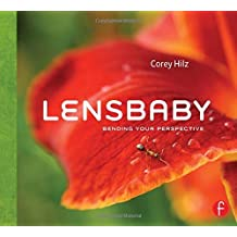 Lensbaby: Bending your perspective by Corey Hilz (2010-07-07)
