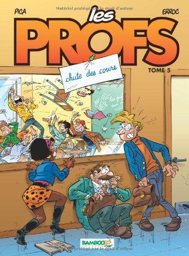 Les Profs, Tome 5 : Chute des cours