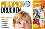 Megapack Drucken, 1 CD-ROM u. 1 DVD Das Riesen-Druckpaket mit dem PLUS: 500 Schriften, PosterPrinter, 1000 Fotos, FotoPrinter 5.0. Für Windows Vista/XP