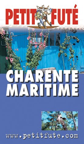 Guide Petit Futé : Charente Maritime
