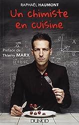 Un chimiste en cuisine: préface de Thierry Marx