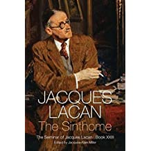The Sinthome: The Seminar of Jacques Lacan