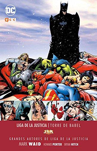 Grandes autores de Liga de la Justicia: Mark Waid - Torre de Babel por Mark Waid