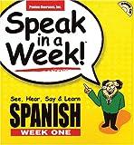 Spanish: Week 1: See, Hear, Say and Learn (Speak in a Week!)