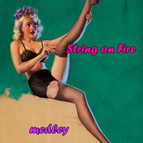 strings-on-fire-medley-perfidia-el-choclo-boulevard-of-broken-dreams-what-is-this-thing-called-love-