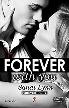 Forever With You (Forever Series Vol. 1) di [Lynn, Sandi]