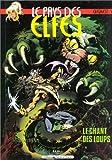 Le Pays des elfes - Le Chant des loups - Vents d'Ouest - 30/06/1985