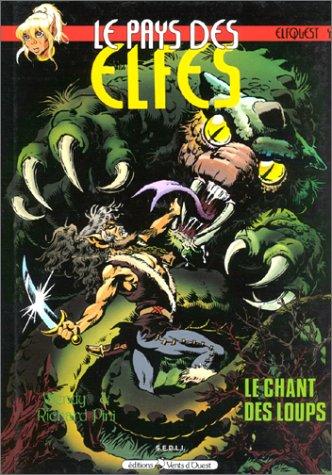 Le Pays des elfes - Elfquest, tome 4 : Le Chant des loups