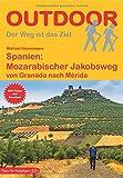 Spanien: Mozarabischer Jakobsweg: von Granada nach Mérida (OutdoorHandbuch) - Michael Hennemann