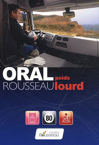Code Rousseau - Oral Poids lourds 2011