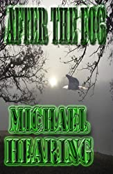 After the Fog: Four Tales of Horror and Supernatural Suspense