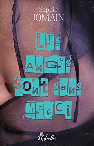 Felicity Atcock: 4 - Les anges sont sans merci