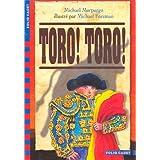 Toro ! toro ! (1 livre + 1 CD audio)