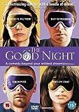 The Good Night [Import anglais]